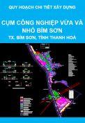 Quy hoạch chi tiết xây dựng cụm công nghiệp vừa và nhỏ Bỉm Sơn, thị xã Bỉm Sơn, tỉnh Thanh Hoá
