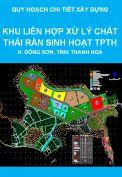 Quy hoạch chi tiết xây dựng khu liên hợp xử lý chất thải rắn sinh hoạt TPTH và các vùng phụ cận xã Đông Nam, huyện Đông Sơn, tỉnh Thanh Hoá
