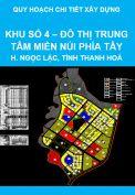 Quy hoạch chi tiết xây dựng khu số 4 – Đô thị trung tâm miền núi phía Tây tỉnh Thanh Hoá