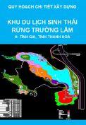 Quy hoạch chi tiết xây dựng tỷ lệ 1/2000 Khu Du lịch sinh thái rừng Trường Lâm, Khu kinh tế Nghi Sơn, huyện Tĩnh Gia, tỉnh Thanh Hoá