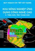 Quy hoạch chi tiết xây dựng tỷ lệ 1/2000 Khu nông nghiệp ứng dụng công nghệ cao, huyện Triệu Sơn, tỉnh Thanh Hoá đến năm 2020