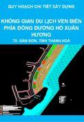 Quy hoạch chi tiết xây dựng tỷ lệ 1/500 không gian du lịch ven biển phía Đông đường Hồ Xuân Hương, thị xã Sầm Sơn, tỉnh Thanh Hoá