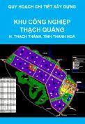 Quy hoạch chi tiết xây dựng tỷ lệ 1/500 Khu công nghiệp Thạch Quảng, huyện Thạch Thành, tỉnh Thanh Hoá