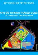 Quy hoạch chi tiết xây dựng tỷ lệ 1/500 Khu đô thị Sinh thái Núi Long, thành phố Thanh Hoá, tỉnh Thanh Hoá