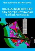 Quy hoạch chi tiết xây dựng tỷ lệ 1/500 khu lưu niệm đón tiếp cán bộ, con em miền Nam tập kết ra Bắc năm 1954-1955 và công viên văn hoá du lịch, thị xã Sầm Sơn, tỉnh Thanh Hoá