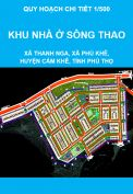 Quy hoạch chi tiết xây dựng tỷ lệ 1/500 Khu nhà ở sông Thao thuộc địa bàn xã Thanh Nga và xã Phú Khê, huyện Cẩm Khê, tỉnh Phú Thọ