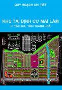 Quy hoạch chi tiết xây dựng (tỷ lệ 1/500) Khu tái định cư Mai Lâm – Khu Kinh tế Nghi Sơn, huyện Tĩnh Gia, tỉnh Thanh Hoá