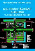 Quy hoạch chi tiết xây dựng tỷ lệ 1/500 Khu trung tâm hành chính mới thành phố Thanh Hoá, tỉnh Thanh Hoá