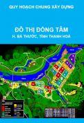 Quy hoạch chung xây dựng Đô thị Đồng Tâm, huyện Bá Thước, tỉnh Thanh Hoá đến năm 2025
