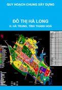 Quy hoạch chung xây dựng Đô thị Hà Long, huyện Hà Trung, tỉnh Thanh Hoá đến năm 2025