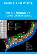 Quy hoạch chung xây dựng Đô thị Mường Lý, huyện Mường Lát, tỉnh Thanh Hoá đến năm 2025 (thuộc mạng lưới đô thị, điểm dân cư dọc tuyến đường nối các huyện miền Tây tỉnh Thanh Hoá)
