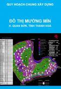 Quy hoạch chung xây dựng Đô thị Mường Mìn, huyện Quan Sơn, tỉnh Thanh Hoá đến năm 2025 (thuộc Quy hoạch mạng lưới đô thị, điểm dân cư dọc tuyến đường nối các huyện miền Tây tỉnh Thanh Hoá)