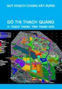Quy hoạch chung xây dựng đô thị Thạch Quảng, huyện Thạch Thành, tỉnh Thanh Hoá đến năm 2025