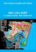 Quy hoạch chung xây dựng Khu vực Bắc cầu Ghép, huyện Quảng Xương, tỉnh Thanh Hoá