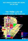Quy hoạch chung xây dựng và cải tạo đến năm 2010 thị trấn Lưu Vệ, huyện Quảng Xương, tỉnh Thanh Hoá