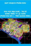 Quy hoạch phân khu Khu vực Mạo Khê – thị xã Đông Triều tỷ lệ 1/2000 (phân khu số 3 – tỉnh Quảng Ninh)