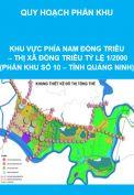 Quy hoạch phân khu Khu vực phía Nam Đông Triều – thị xã Đông Triều tỷ lệ 1/2000 (phân khu số 10 – tỉnh Quảng Ninh)