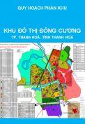 Quy hoạch phân khu tỷ lệ 1/2000 khu đô thị Đông Cương, thành phố Thanh Hoá, tỉnh Thanh Hoá