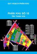 Quy hoạch phân khu tỷ lệ 1/2000 phân khu số 15, thành phố Thanh Hoá, tỉnh Thanh Hoá
