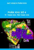 Quy hoạch phân khu tỷ lệ 1/2000, phân khu số 4, thành phố Thanh Hoá, tỉnh Thanh Hoá