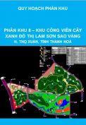 Quy hoạch phân khu tỷ lệ 1/2000 phân khu số 8 – khu công viên cây xanh đô thị Lam Sơn Sao Vàng, huyện Thọ Xuân, tỉnh Thanh Hoá