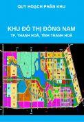 Quy hoạch phân khu xây dựng tỷ lệ 1/2000 Khu đô thị Đông Nam, thành phố Thanh Hoá, tỉnh Thanh Hoá