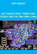 Quy hoạch phát triển hệ thống giao thông vận tải tỉnh Vĩnh Long
