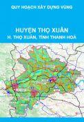 Quy hoạch xây dựng vùng huyện Thọ Xuân, tỉnh Thanh Hoá đến năm 2040, tầm nhìn đến năm 2070