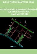 Thiết kế bản vẽ thi công dự án đầu tư xây dựng nhà ở để bán hoặc để bán kết hợp cho thuê hạng mục MEP