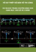Thiết kế bản vẽ thi công – Dự án Kho trung chuyển hàng hoá – Hạng mục: Nhà để xe 2 bánh