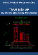 Trạm biến áp (Dự án Thi công Khu công nghiệp Minh Quang)