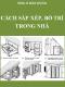 Nhà ở dân dung - Cách sắp xếp, bố trí trong ngôi nhà