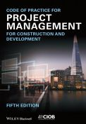 Code of Practice for Project Management for Construction and Development - Chartered Institute of Building – fifth edition – 2014
