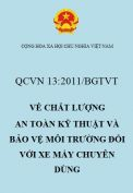 QCVN 13:2011/BGTVT về chất lượng an toàn kỹ thuật và bảo vệ môi trường đối với xe máy chuyên dùng