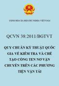 QCVN 38:2011/BGTVT quy chuẩn kỹ thuật quốc gia về kiểm tra và chế tạo công ten nơ vận chuyển trên các phương tiện vận tải