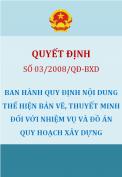 Quyết định 03/2008/QĐ-BXD Ban hành quy định nội dung thể hiện bản vẽ, thuyết minh đối với Nhiệm vụ và Đồ án Quy hoạch Xây dựng