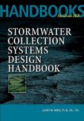 Stormwater collection systems design handbook, 1st edition