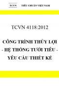 TCVN 4118:2012 Công trình thủy lợi - hệ thống tưới tiêu - yêu cầu thiết kế