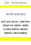 TCVN 4195:2012 Đất xây dựng - phương pháp xác định - khối lượng riêng trong phòng thí nghiệm