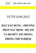 TCVN 4196:2012 Đất xây dựng - phương pháp xác định - độ ẩm và độ hút ẩm trong phòng thí nghiệm