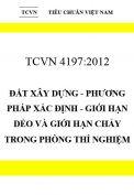 TCVN 4197:2012 Đất xây dựng - phương pháp xác định - giới hạn dẻo và giới hạn chảy trong phòng thí nghiệm