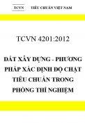 TCVN 4201:2012 Đất xây dựng - phương pháp xác định độ chặt tiêu chuẩn trong phòng thí nghiệm