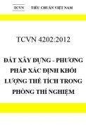 TCVN 4202:2012 Đất xây dựng - phương pháp xác định khối lượng thể tích trong phòng thí nghiệm