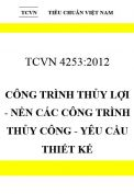 TCVN 4253:2012 Công trình thủy lợi - nền các công trình thủy công - yêu cầu thiết kế