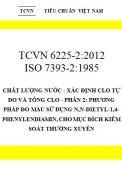 TCVN 6225-2:2012 Chất lượng nước - xác định clo tự do và tổng clo - phần 2: phương pháp đo màu sử dụng n,n-dietyl-1,4-phenylendiamin, cho mục đích kiểm soát thường xuyên