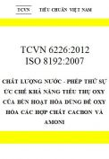 TCVN 6226:2012 Chất lượng nước - phép thử sự ức chế khả năng tiêu thụ oxy của bùn hoạt hóa dùng để oxy hóa các hợp chất cacbon và amoni