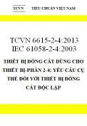 TCVN 6615-2-4:2013 IEC 61058-2-4:2003 thiết bị đóng cắt dùng cho thiết bị-phần 2-4: yêu cầu cụ thể đối với thiết bị đóng cắt độc lập