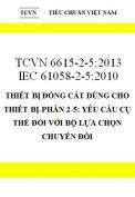 TCVN 6615-2-5:2013 IEC 61058-2-5:2010 thiết bị đóng cắt dùng cho thiết bị-phần 2-5: yêu cầu cụ thể đối với bộ lựa chọn chuyển đổi
