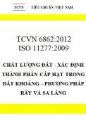 TCVN 6862:2012 Chất lượng đất - xác định thành phần cấp hạt trong đất khoáng - phương pháp rây và sa lắng Tiêu chuẩn/Moi truong