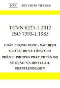 TCVN 6225-1:2012 Chất lượng nước - xác định clo tự do và tổng clo - phần 1: phương pháp chuẩn độ sử dụng n,n-dietyl-1,4-phenylendiamin